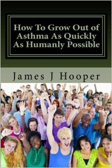 How To Grow Out of Asthma Or How To Give Yourself Asthma
